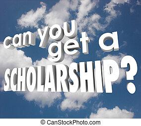 缶, あなた, 得なさい, a, 奨学金, 大学, 財政援助, 3d, 言葉