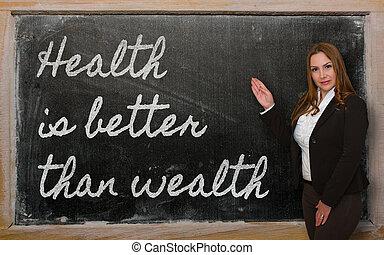 老師, 顯示, 健康, 是, 好, 比, 財富, 上, 黑板