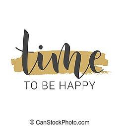 股票, 手寫, 是, illustration., 字母, 時間, 矢量, happy.