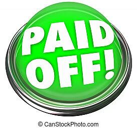 脫開, 貸款, mortage, 支付, 決賽, 綠色, 按鈕, 詞, 付款