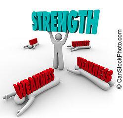 舉起, 力量, 詞, 弱點, 熟練, 擊碎, 競爭, 缺乏, 人, 當時, abilties, 競爭, 贏得, 強有力, 或者