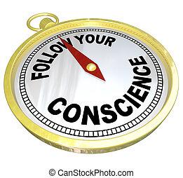 良心, 權利, 錯誤, vs, 指南針, 跟隨, 你