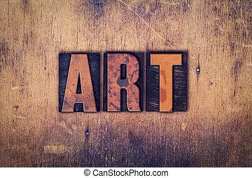 艺术, 概念, 木制, letterpress, 类型