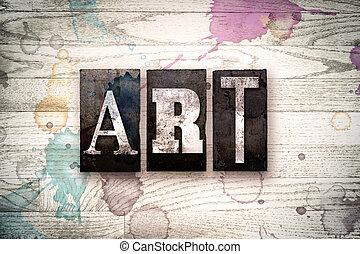 艺术, 概念, 金属, letterpress, 类型
