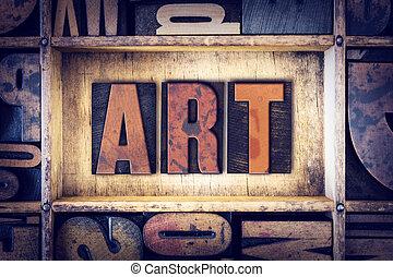艺术, 概念, letterpress, 类型