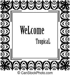 花, wellcome, フレーム, 挨拶, イラスト, トロピカル, 優雅である, ベクトル, カード