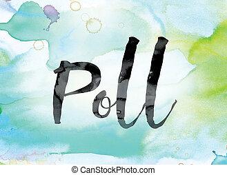 芸術, カラフルである, 水彩画, インク, 単語, poll