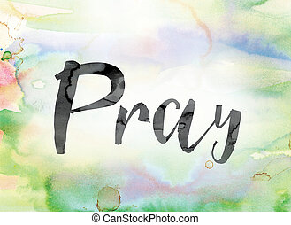 芸術, カラフルである, 祈る, 水彩画, インク, 単語