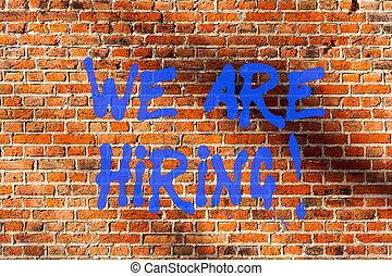 芸術, 壁, 写真, wall., 落書き, 給料, hiring., 執筆, 書かれた, 呼出し, テキスト, 概念, れんが, 提示, 私達, 誰か, ビジネス, 会社, 動機づけである, 手, 仕事, 特定, のように, 未来