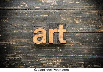 芸術, 概念, タイプ, 凸版印刷, 木製である, 単語, 型