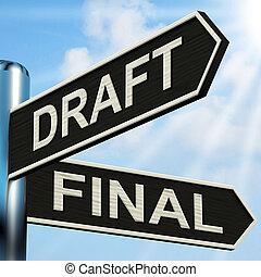 草案, 最終的, 道標, 手段, 執筆, rewriting, そして, 編集