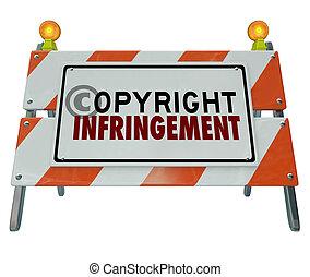 著作権, 障壁, infringement, 違反, 建設, バリケード