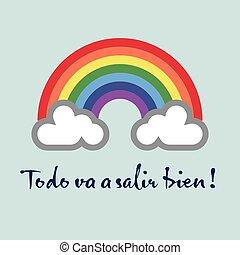 虹, ありなさい, 希望, -, bien, todo, va, salir, すべて, wish:, gonna, ...