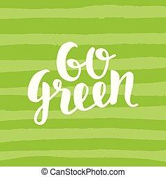 行きなさい, ポスター, 緑