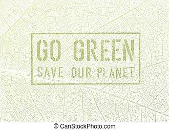 行きなさい, 概念, 緑