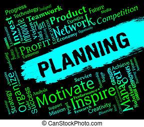 表す, 立案者, 計画, 言葉, 日付, 組織者