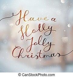 西洋ヒイラギ, クリスマス, とても