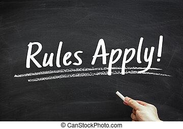 規則, 適用されなさい