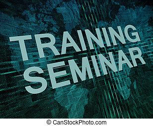 訓練, セミナー