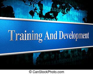 訓練, 以及, 發展, 代表, 輔導, 學習, 以及, 課