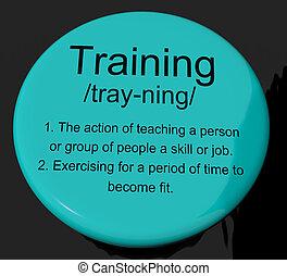 訓練, 定義, 按鈕, 顯示, 教育, 指示, 或者, 輔導