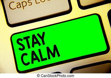 詞, 寫, 正文, 停留, calm., 生意概念, 為, 保持, 在, a, 狀態, ......的, 運動, 順利地, 甚至, 在壓力下, 鍵盤, 綠色的鑰匙, intention, 建立, 電腦, 計算, 反映, document.