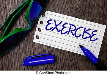 詞, 寫, 正文, exercise., 生意概念, 為, 活動, 要求, 物理 努力, 帶來, 進, 玩, 訓練, 想法, 筆記本, 頁, 藍色, 信件, 打開, 記號, 太陽鏡, 木制, 桌子。