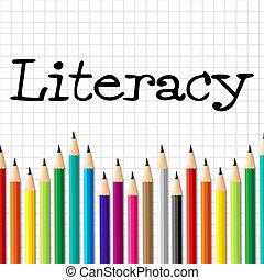 読み書き能力, 鉛筆, 表す, 列車, 実力, そして, 発展しなさい