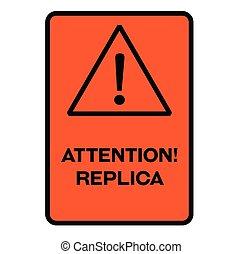 警告, レプリカ, 注意, 印
