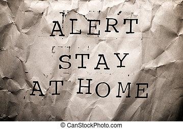 警告, 滞在, 家