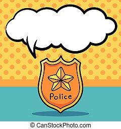 警察は badge, いたずら書き