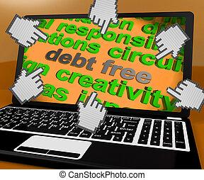 負債, 無料で, ラップトップ, スクリーン, ショー, よい, クレジット, ∥あるいは∥, いいえ, 負債