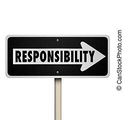 責任, 渡ること, 仕事, 義務, 仕事, 代表者, 一方通行の印