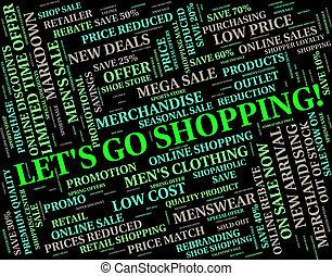 買い物, 手段, 販売, lets, 行きなさい, 小売り, 購入