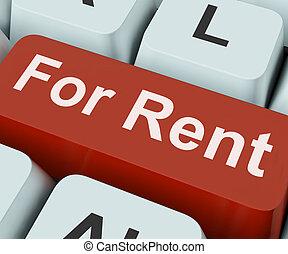 賃貸料のために, キー, 手段, 借りなさい, ∥あるいは∥, 使用料