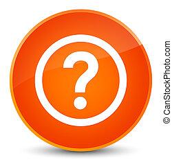 質問, アイコン, 優雅である, オレンジ, ラウンド, ボタン