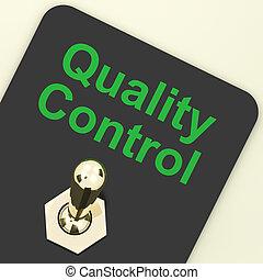 質量管理, 開關, 顯示, 滿意, 以及, 完美