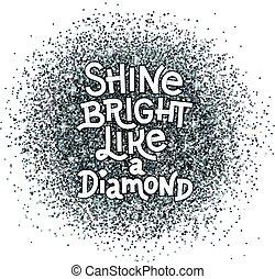 輝き, レタリング, ダイヤモンド, のように, 引用, 抽象的, quote., 手, バックグラウンド。, 明るい, textured, きらめき, 銀, インスピレーシヨン