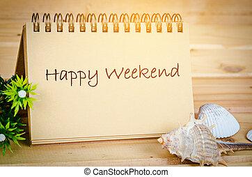 週末, 幸せ, note.