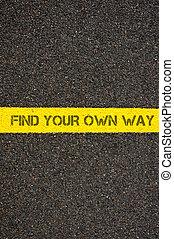 道路標明, 黃的線, 詞, 發現, 你, 自己, 方式