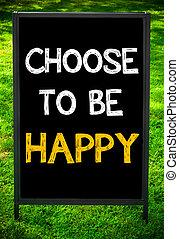 選びなさい, ありなさい, 幸せ