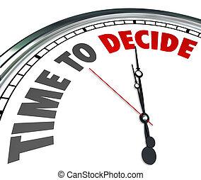 選択, 時計, 選びなさい, 決定しなさい, 時間, 機会, 最も良く