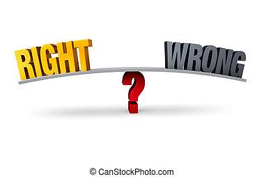 選擇, 在之間, 權利, 或者, 錯誤