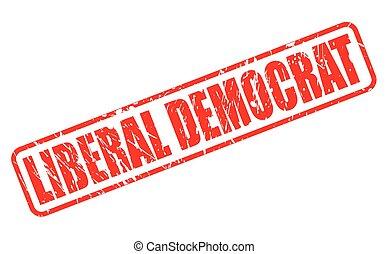 郵票, 正文, 自由主義者, 民主主義者, 紅色