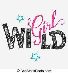 野生, tシャツ, 女の子, hand-lettering