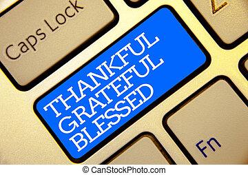 金, カラー写真, 感謝している, 態度, コンピュータ, texts., ありがたく思っている, キーボード, 感謝, ムード, 執筆, メモ, 書かれた, blessed., 白, 青, よい, ビジネス, 提示, 感謝, アウトライン, ボタン, showcasing