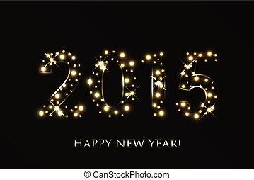 金, 新しい, ベクトル, 背景, 年, 2015, きらめく, 幸せ