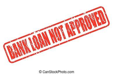 銀行ローン, ない, 公認, 赤, 切手, テキスト