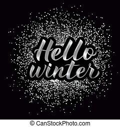 銀, 手, ディスコ, 活版印刷, こんにちは, 冬, textured, ベクトル, poster., 3d, lettering., illustration., カリグラフィー, レタリング, パーティー, バックグラウンド。