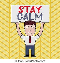 間接費, hands., 微笑, 動き, 写真, 大きい, プラカード, calm., 下に, 滞在, 維持しなさい, ...